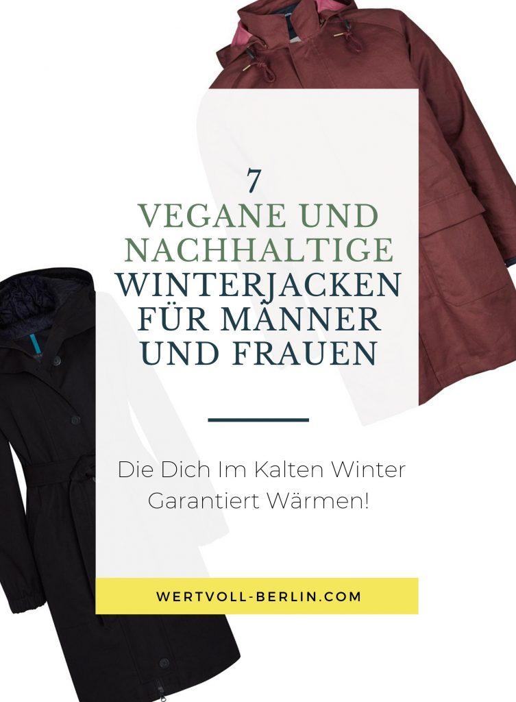 7 Vegane, Fair Produzierte Und Nachhaltige Winterjacken Für Männer und Frauen, Die Dich Im Kalten Winter Garantiert Wärmen!